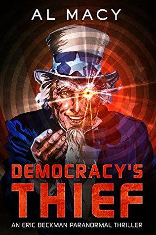 Democracy's Thief (Eric Beckman, #3)