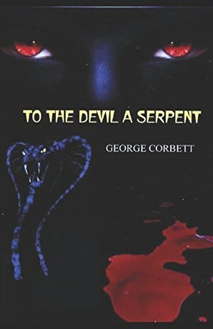 To The Devil a Serpent