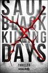 Killing Days: Thriller (Die Valerie-Hart-Serie 2)