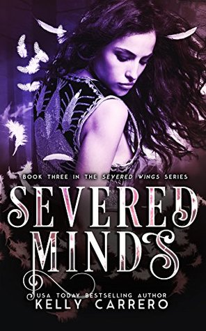 Severed Minds (Severed Wings, #3)