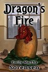 Dragon's Fire by Emily Martha Sorensen