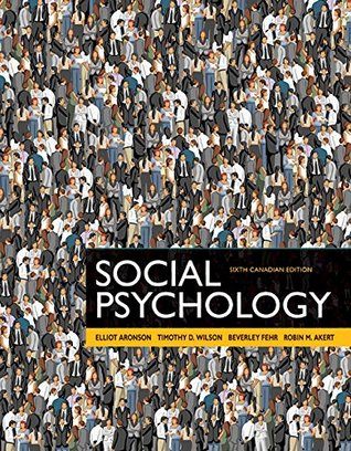 Social Psychology, Sixth Canadian Edition, Loose Leaf Version (6th Edition)