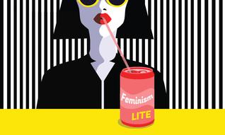 """Beware of """"Feminism Lite"""""""