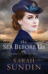 The Sea Before Us (Sunrise at Normandy Book #1)