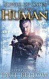 Human (Tower of Gates, #2)
