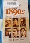 Writing of the 1890s: Short Stories, Verse & Essays