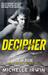 Decipher (Declan Reede: The...