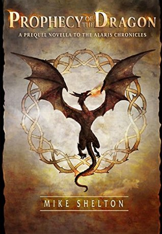Prophecy of the Dragon (The Alaris Chronicles #0.5)