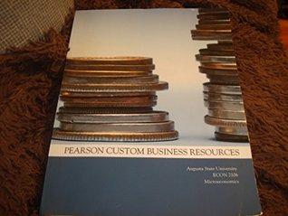 Pearson Custom Business Resources Econ 2106 Microeconomics