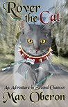 Rover the Cat (Rover's Adventures Book 1)