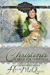 Christina, A Bride for Christmas (Brides for All Seasons, #6)
