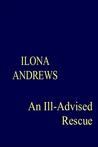 An Ill-Advised Rescue (Kate Daniels, #5.8)