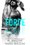 Force by M. Malone
