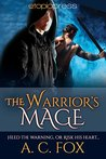 The Warrior's Mage by A.C. Fox