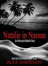 Natalie in Nassau: An Interracial Hotwife Story (The Hotwife Travel Series Book 1)
