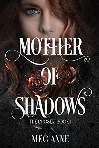 Mother of Shadows (The Chosen #1)