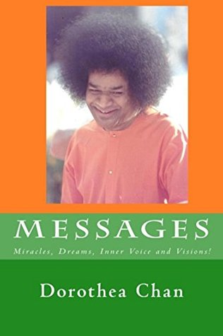 Messages: Miracles, Dreams, Inner Voice and Visions!