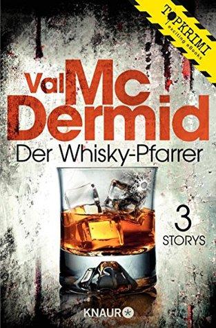 Der Whisky-Pfarrer: Drei Storys