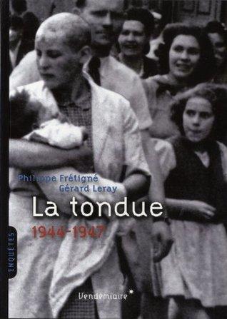 La tondue (1944-1947)