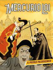 Mercurio Loi n. 3: Il piccolo palcoscenico