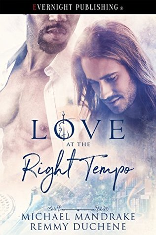 Book Review: Love at The Right Tempo by Michael Mandrake and Remmy Duchene