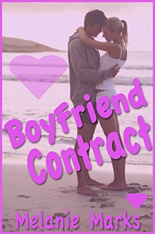 The Boyfriend Contract by Melanie Marks