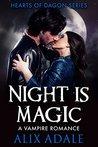 Night is Magic (Hearts of Dagon, #1)