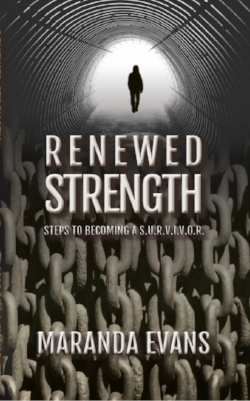 Renewed Strength by Maranda Evans
