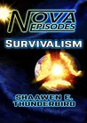 Nova Episodes: Survivalism