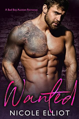 Wanted: A Bad Boy Auction Romance