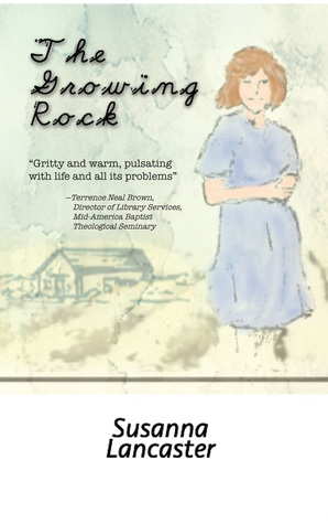 The Growing Rock by Susanna Lancaster