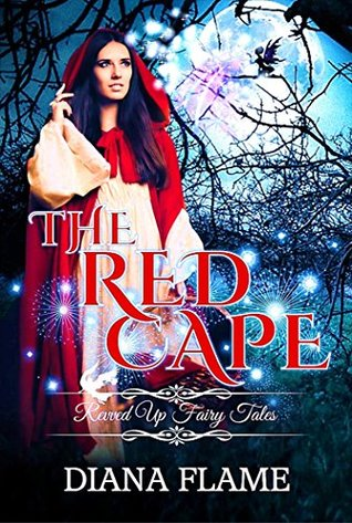 The Red Cape: Alternative Red Riding Hood Stand-al...