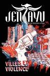 Villes et Violence (Jentayu, #2)