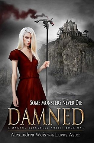 Damned: A Magnus Blackwell Novel (Book 1)