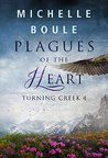 Plagues of the Heart (Turning Creek #4)