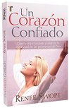 Un corazon confiado. (A Confident Heart) Spanish Edition