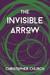 The Invisible Arrow (The Mason Braithwaite Paranormal Mystery Series Book 6)