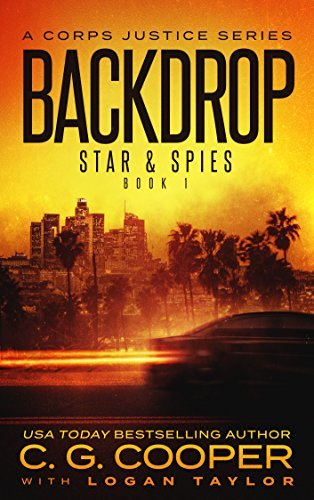 Backdrop (Corps Justice: Stars & Spies #1)