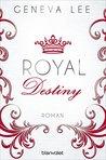 Royal Destiny by Geneva Lee