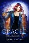 Graced (Graced, #1)