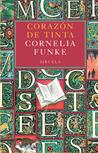 Corazón de tinta by Cornelia Funke