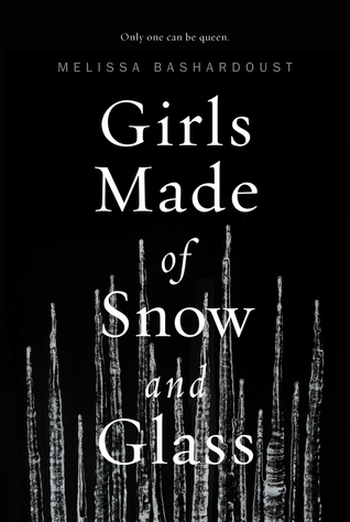 Image result for Girls Made of Snow and Glass by Melissa Bashardoust