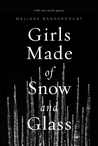 Review of Girls Made of Snow and Glass by Bashardoust