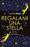 Regalami una stella by Katie Khan