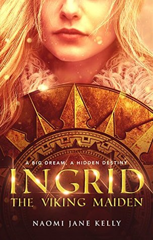 Ingrid, The Viking Maiden (Viking Maiden Series Bo...