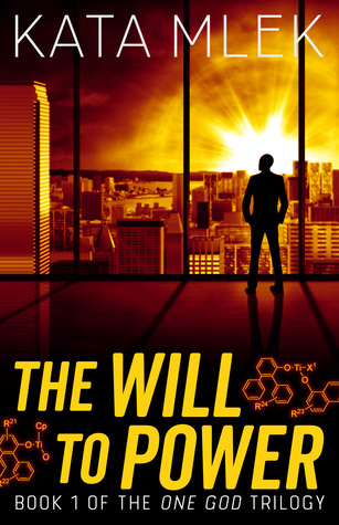 The Will to Power (One God, #1)