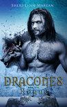 Dracones Rogue by Sheri-Lynn Marean
