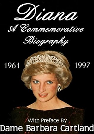 Diana: A Commemorative Biography