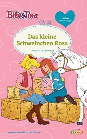 bibi-tina-das-kleine-schweinchen-rosa-erstlesebuch