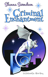 Criminal Enchantment (Enchanted, Inc. #0.5)